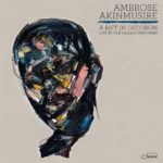 クロスレビュー Ambrose Akinmusire / A Rift in Decorum