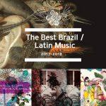 ジャズファンのための 2018年 ブラジル/南米音楽 おすすめ9選
